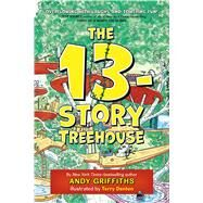 The 13-Story Treehouse by Griffiths, Andy; Denton, Terry, 9781250070654