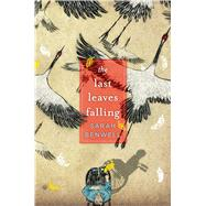 The Last Leaves Falling by Benwell, Sarah, 9781481430654