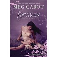 Abandon Book 3: Awaken by Cabot, Meg, 9780545040655