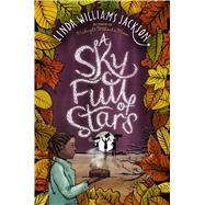 A Sky Full of Stars by Jackson, Linda Williams, 9780544800656