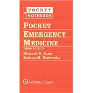 Pocket Emergency Medicine by Zane, Richard D.; Kosowsky, Joshua M., 9781451190656