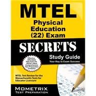 MTEL Physical Education (22) Exam Secrets Study Guide : MTEL Test Review for the Massachusetts Tests for Educator Licensure by Mtel Exam Secrets, 9781610720656