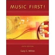 Music First! by White, Gary, 9780078110658