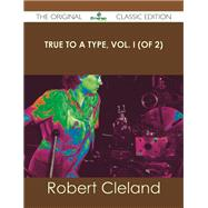 True to a Type by Cleland, Robert, 9781486440658