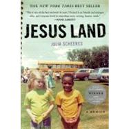Jesus Land A Memoir by Scheeres, Julia, 9781619020658