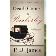 Death Comes to Pemberley by JAMES, P.D., 9780307950659