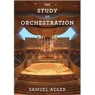 The Study of Orchestration by Adler, Samuel, 9780393920659