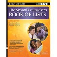 The School Counselor's Book of Lists by Blum, Dorothy J.; Davis, Tamara E., 9780470450659