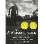 Monster Calls : Inspired by an Idea from Siobhan Dowd by NESS, PATRICKKAY, JIM, 9780763660659