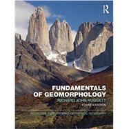 Fundamentals of Geomorphology by Huggett; Richard, 9781138940659