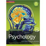 Psychology Student Edition Text Plus eText (Pearson International Baccalaureate Diploma: International Editions) by Prentice Hall, 9781447990659