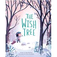 The Wish Tree by Turnham, Chris; MacLear, Kyo, 9781452150659
