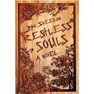 Restless Souls by Sheehan, Dan, 9781632460660