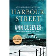 Harbour Street A Vera Stanhope Mystery by Cleeves, Ann, 9781250070661