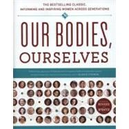 Our Bodies, Ourselves by Boston Women's Health Book Collective; Norsigian, Judy, 9781439190661