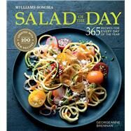 Salad of the Day (Revised) 365 Recipes for Every Day of the Year by Brennan, Georgeanne, 9781681880662