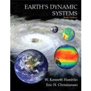 Earth's Dynamic Systems by Hamblin, W. Kenneth; Christiansen, Eric H., 9780131420663