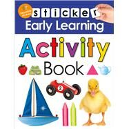 Sticker Early Learning: Activity Book by Priddy, Roger, 9780312520663