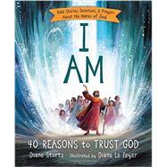 I Am by Stortz, Diane; Le Feyer, Diane, 9780529120663