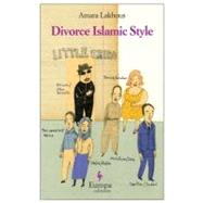 Divorce Islamic Style by Lakhous, Amara; Goldstein, Ann, 9781609450663