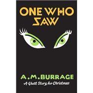 One Who Saw by Seth; Burrage, A.m., 9781771960663