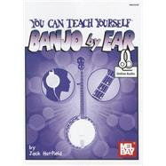 You Can Teach Yourself Banjo by Ear by Hatfield, Jack, 9780786690664