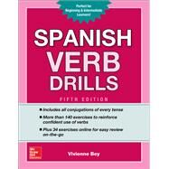 Spanish Verb Drills, Fifth Edition by Bey, Vivienne, 9781260010664
