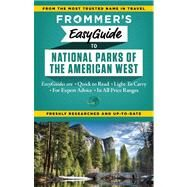 Frommer's EasyGuide to National Parks of the American West by Peterson, Eric; Laine, Don, 9781628870664