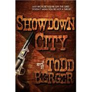 Showdown City by Berger, Todd, 9781682300664