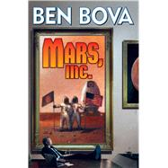 Mars, Inc by Bova, Ben, 9781476780665