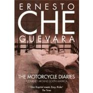 Motorcycle Diaries : A Journey Around South America by GUEVARA, CHEWRIGHT, ANN, 9781859840665
