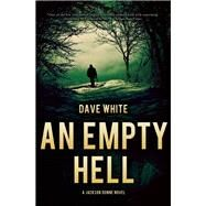 An Empty Hell by White, Dave, 9781940610665