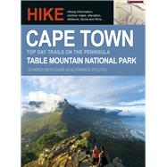 Hike Cape Town: Top Day Trails on the Peninsula by McIntosh, Fiona, 9781431420667