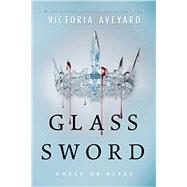 Glass Sword by Aveyard, Victoria, 9780062310668