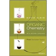Organic Chemistry As a Second Language: First Semester Topics 4th Edition by Klein, David, 9781119110668