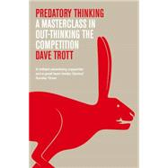 Predatory Thinking by Trott, Dave, 9780230770669