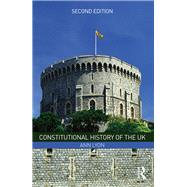 Constitutional History of the UK 9781138910669N