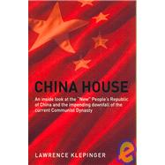 China House: An Inside Look at the