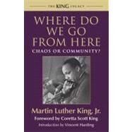 Where Do We Go from Here by KING, MARTIN LUTHER DR JRKING, CORETTA SCOTT, 9780807000670