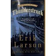 Thunderstruck by LARSON, ERIK, 9781400080670