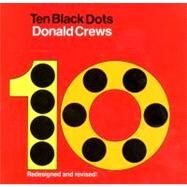 Ten Black Dots/Redesigned by Crews, Donald, 9780688060671