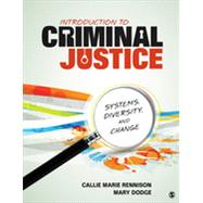 Introduction to Criminal Justice by Rennison, Callie Marie; Dodge, Mary, 9781452240671