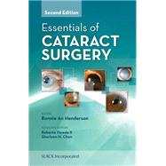 Essentials of Cataract Surgery by Henderson, Bonnie An, 9781617110672