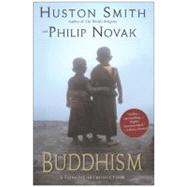 Buddhism : A Concise Introduction by Smith, Huston, 9780060730673