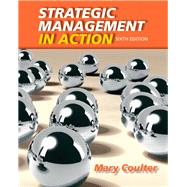 Strategic Management in Action by Coulter, Mary A., 9780132620673