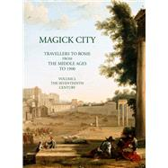 Magick City by Ridley, Ronald T., 9781843680673