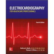 Electrocardiography for Healthcare Professionals by Booth, Kathryn; O'Brien, Thomas, 9780078020674