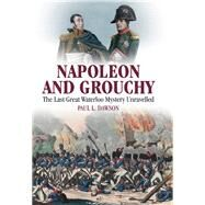Napoleon and Grouchy by Dawson, Paul L., 9781526700674