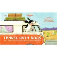 Travel With Dogs by Lonely Planet Publications, 9781760340674