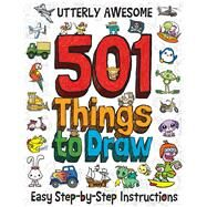 Utterly Awesome 501 Things to Draw by Top That Pub Plc, 9781787000674